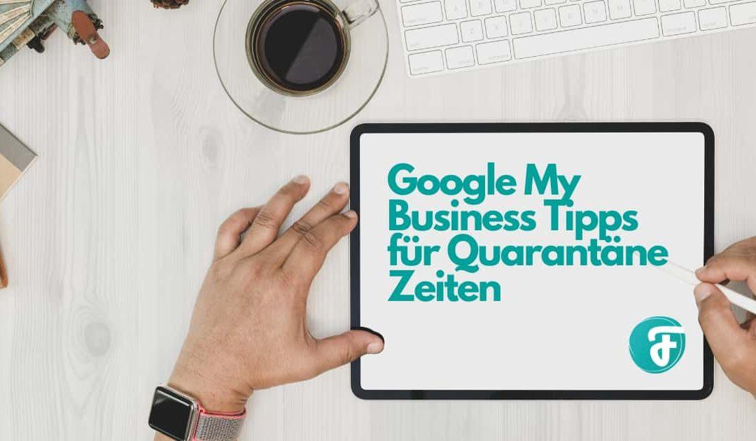 Google My Business während der Quarantäne